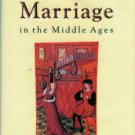 Duby, Georges. Love And Marriage In The Middle Ages