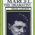 Lazaron, Hilda. Gabriel Marcel The Dramatist