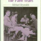 Reynolds, Michael. Hemingway: The Paris Years