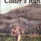 Gough, Stephen T. Colter's Run