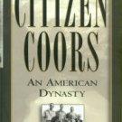Baum, Dan. Citizen Coors: An American Dynasty
