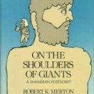Merton, Robert K. On The Shoulders Of Giants: A Shandean Postscript
