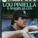 Pinella, Lou, and Allen, Maury. Sweet Lou