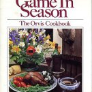 Perkins, Romi. Game In Season: The Orvis Cookbook