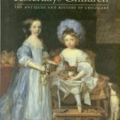 Kevill-Davies, Sally. Yesterday's Children: The Antiques And History Of Childcare