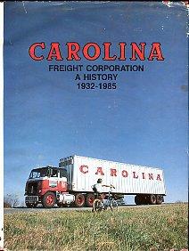 Atkins, Garland. Carolina Freight Corporation: A History, 1932-1985