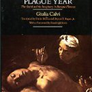 Calvi, Giulia. Histories Of A Plague Year: The Social And The Imaginary In Baroque Florence