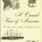 A Casual View Of America: The Home Letters Of Salomon De Rothschild, 1859-1861