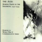 Mersky, Peter B. Time Of The Aces: Marine Pilots In The Solomons, 1942-1944