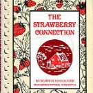 Buszek, Beatrice. The Strawberry Connection: Strawberry Cookery With Flavour, Fact, And Folklore