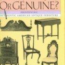 Kaye, Myrna. Fake, Fraud, Or Genuine? Identifying Authentic American Antique Furniture