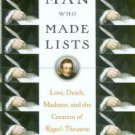 Kendall, Joshua. The Man Who Made Lists: ...The Creation Of Roget's Thesaurus