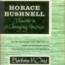 Cross, Barbara M. Horace Bushnell: Minister To A Changing America