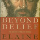 Pagels, Elaine. Beyond Belief: The Secret Gospel Of Thomas