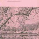 Jefferson, Roland M, and Fusonie, Alan E. The Japanese Flowering Cherry Trees Of Washington, DC