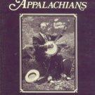 Jones, Loyal. Minstrel Of The Appalachians: The Story Of Bascom Lamar Lunsford