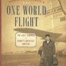 Corwin, Norman. Norman Corwin's One World Flight: The Lost Journal Of Radio's Greatest Writer