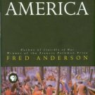 Anderson, Fred. The War That Made America: A Short History Of The French And Indian War