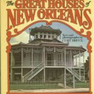 Bruce, Curt. The Great Houses Of New Orleans