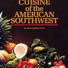 Greer, Anne Lindsay. Cuisine Of The American Southwest