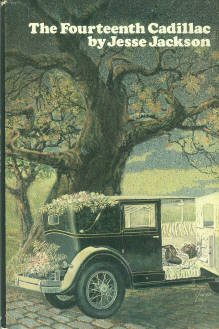 Jackson, Jesse. The Fourteenth Cadillac [Signed]