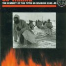 Butler, Rupert. SS-Wiking: The History Of The Fifth SS Division, 1941-45