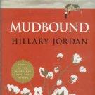Jordan, Hillary. Mudbound