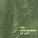 Giedion, S. The Eternal Present [Volume I]: The Beginnings Of Art...