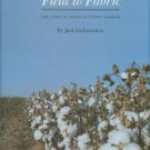 Lichtenstein, Jack. Field To Fabric: The Story Of American Cotton Growers
