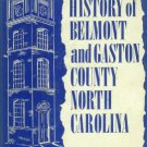 Stowe, R. L. Early History Of Belmont And Gaston County, North Carolina