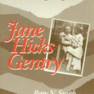 Smith, Betty N. Jane Hicks Gentry: A Singer Among Singers