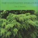 Swartley, John C. The Cultivated Hemlocks
