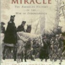 Ferling, John. Almost A Miracle: The American Victory In The War Of Independence