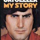 Geller, Uri. Uri Geller, My Story