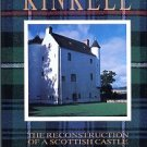Laing, Gerald. Kinkell: The Reconstruction Of A Scottish Castle