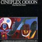 Burnett, David. Cineplex Odeon: The First Ten Years. A Celebration Of Contemporary Canadian Art