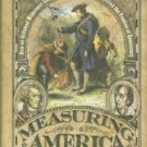 Linklater, Andro. Measuring America: How An Untamed Wilderness Shaped The United States...