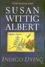 Albert, Susan Wittig. Indigo Dying