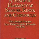 Newsome, James D, editor. A Synoptic Harmony Of Samuel, Kings, And Chronicles, With Related Passages