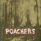Franklin, Tom. Poachers: Stories