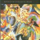 Moeller, Achim. In Good Hands: 25 Years Of Art In The Life Of A Dealer