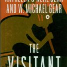 Gear, Kathleen O'Neal and W. Michael. The Visitant: Book One Of The Anasazi Mysteries