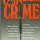Winks, Robin W, ed. Colloquium On Crime: Eleven Renowned Mystery Writers Discuss Their Work