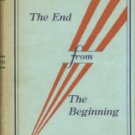 Rogers, W. H. The End From The Beginning: A Panorama Of Prophecy Or History, The Mold Of Prediction