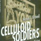 Birdwell, Michael E. Celluloid Soldiers: The Warner Bros. Campaign Against Nazism