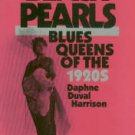 Harrison, Daphne Duval. Black Pearls: Blues Queens Of The 1920s