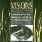 Haraway, Donna. Primate Visions: Gender, Race, And Nature In The World Of Modern Science
