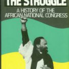 Holland, Heidi. The Struggle: A History Of The African National Congress