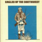 Worcester, Donald E. The Apaches: Eagles Of The Southwest