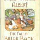 Albert, Susan Wittig. The Tale Of Briar Bank: The Cottage Tales Of Beatrix Potter
